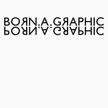 BORN.A.GRAPHIC/PORN.A.GRAPHIC by sqww