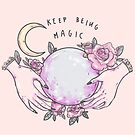 Keep being magic by nevhada