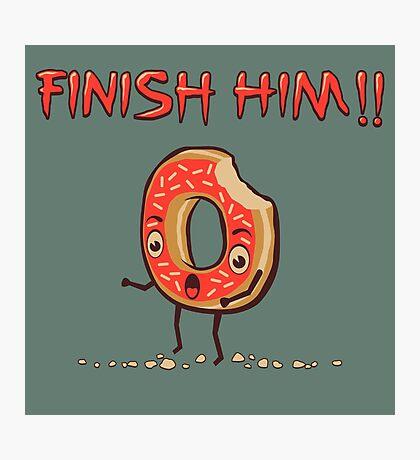 Finish Him! Photographic Print
