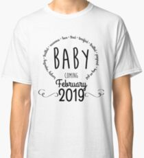 7953581425570 Pregnant and Due in 2019 - Baby Coming Feb 2019 T-Shirt Classic T-