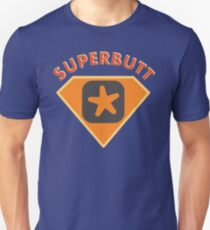 Superbutt - Bet you wish you had one! Slim Fit T-Shirt