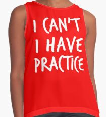I Can't I Have Practice Contrast Tank