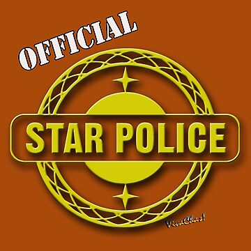 Official VivaChas Star Police Only The Best Wear The Gear! by ChasSinklier