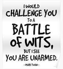 Battle of Wits Quote - Mark Twain Poster