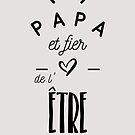 « Papa et fier de l'être - 2 » par lepetitcalamar