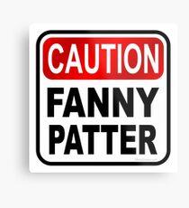 Lámina metálica Precaución Fanny Patter