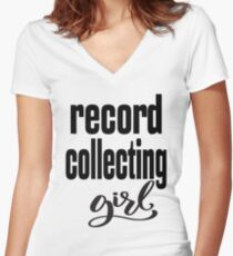 Record Collecting Girl Hobby Women's Fitted V-Neck T-Shirt