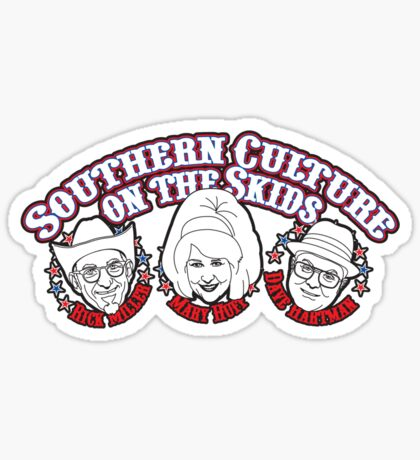 Southern Culture on the Skids Sticker