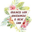 Gottseligkeit mit Zufriedenheit Schriftkunst | Tropisch von PraiseQuotes