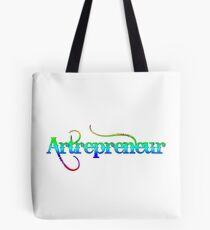 Artrepreneur - Artist at Work Tote Bag