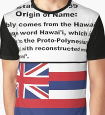 Hawaii Name Origin Words Above Flag Graphic T-Shirt