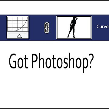 Got Photoshop? by midnightblue69