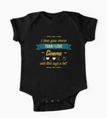 I love you more than I love Cinema and that says a lot!   Cinema Connoisseur One Piece - Short Sleeve