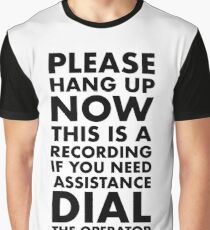 Please Hang Up Graphic T-Shirt