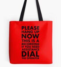 Please Hang Up Tote Bag