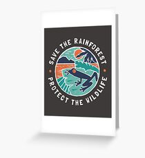 Save the Rainforest, Protect the Wildlife Greeting Card