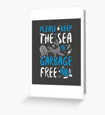 Please Keep the Sea Garbage Free - Marine Life Greeting Card