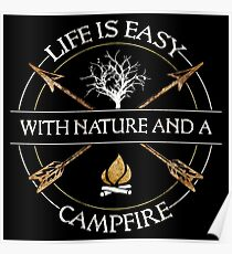 Life is easy with Nature and a Campfire Poster
