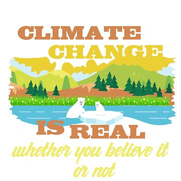 Climate Change Quote by gittaseven
