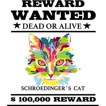 Schroedinger´s cat funny science graphic pun by gittaseven