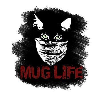 Mug Life Thug Cat Mugs Cups Prints by 2catminimum
