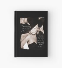 Mae West - Try the evil I've never tried before (Amazing People) Hardcover Journal