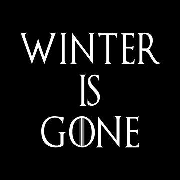 Winter Is Gone by SmartStyle