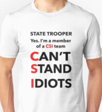 STATE TROOPER Unisex T-Shirt
