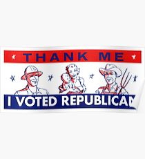 1950s Thank Me, I Voted Republican Poster