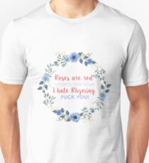 roses are red violets are blue Unisex T-Shirt