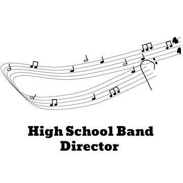 High School Band Director by evanpolasek