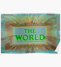 """Bold and Colorful Signage of """"The World"""" Poster"""