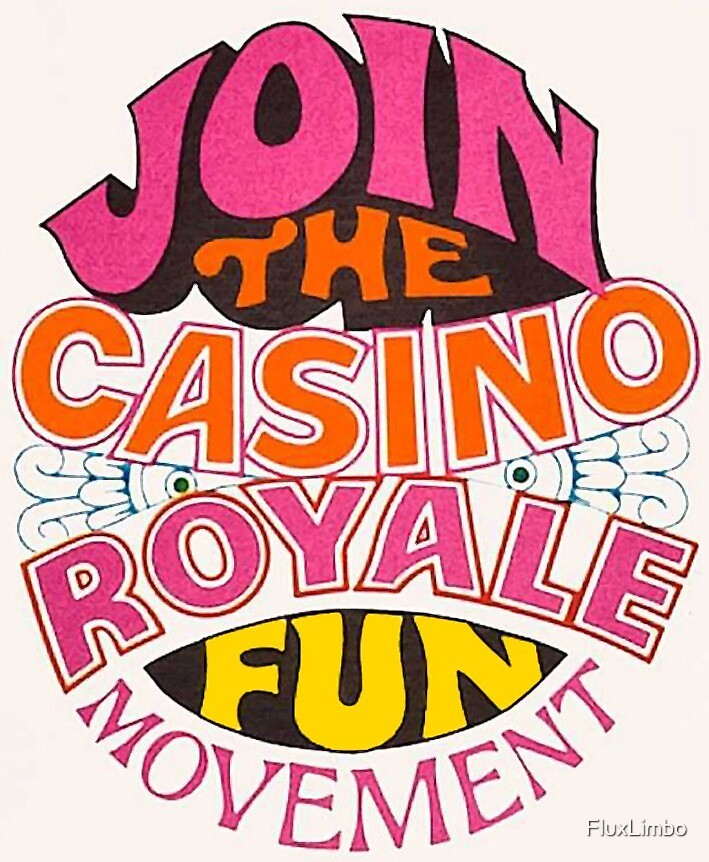 Join The Casino Royale Fun Movement  by FluxLimbo