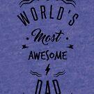 « AWESOME DAD » par lepetitcalamar