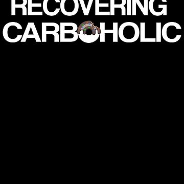 Recovering Carboholic by Daytone
