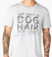 Doghair on my shirt Men's Premium T-Shirt