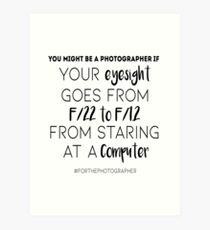 For the Photographer (01) Art Print