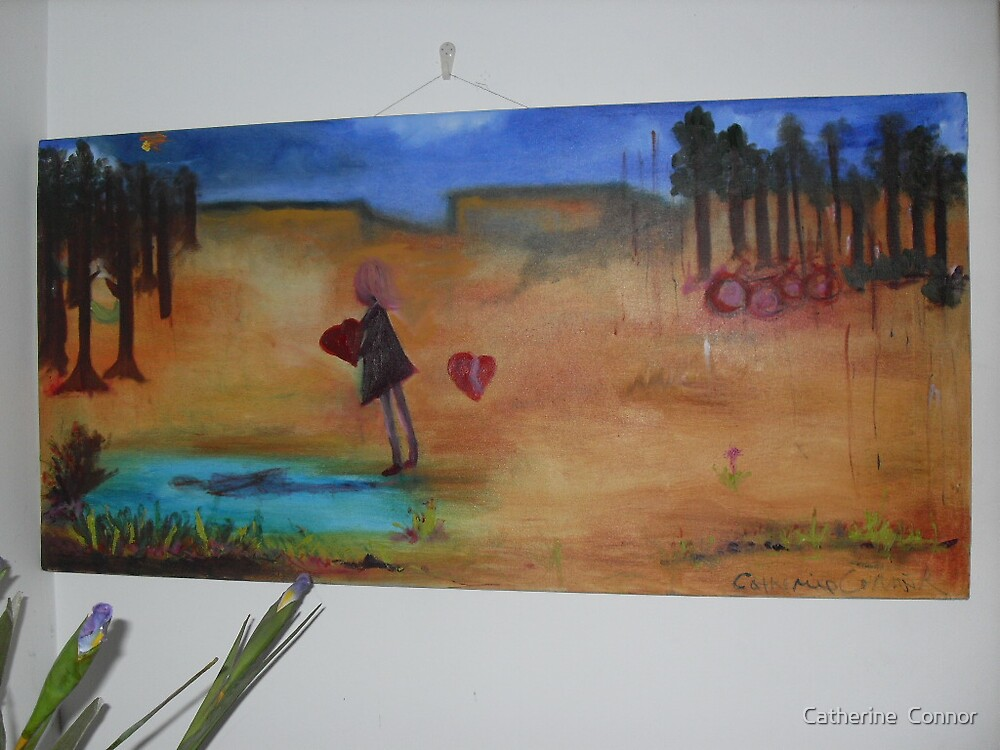 You can't break my heart if I hold it   SOLD by Catherine  Connor