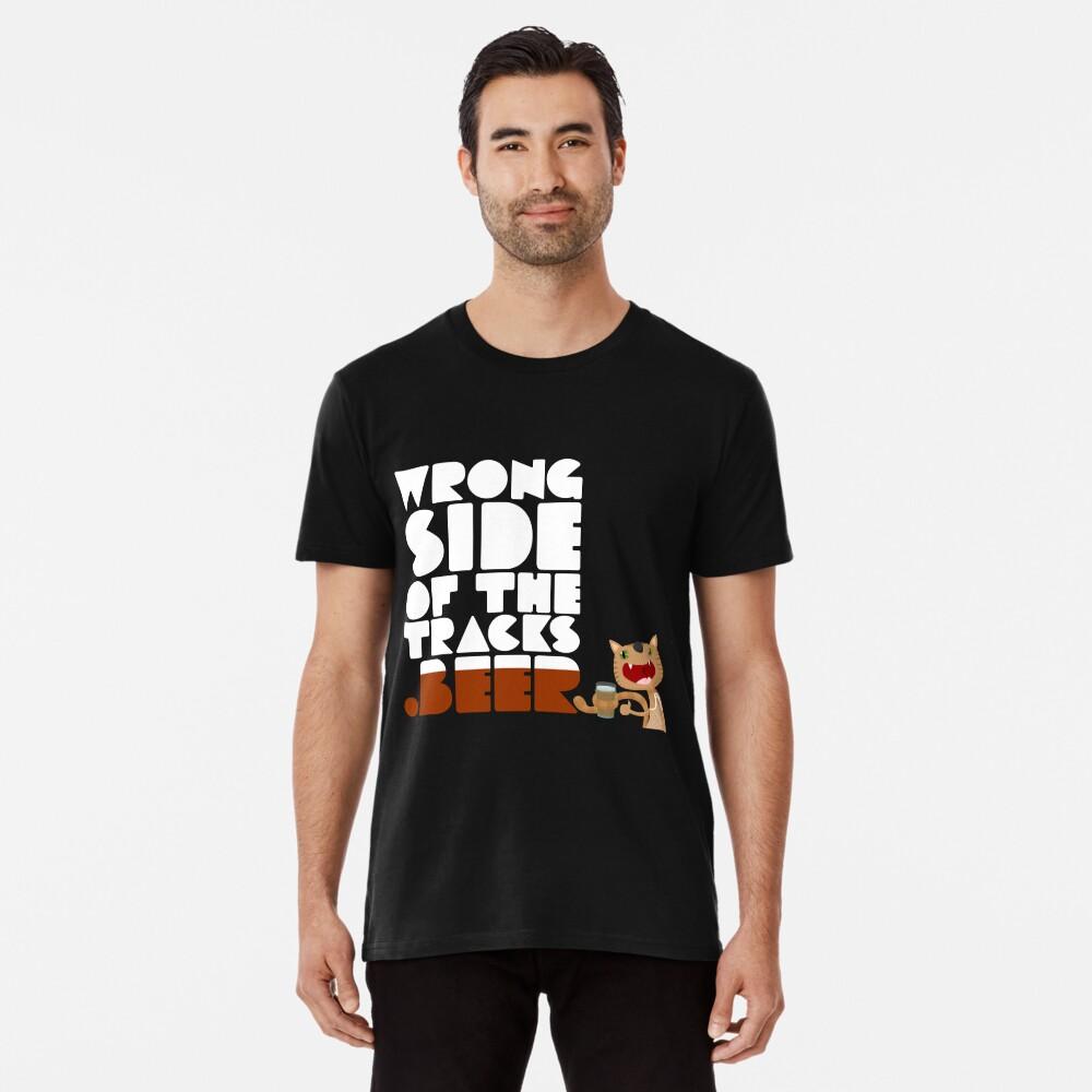 WrongSideOfTheTracks.beer Cat and Text Premium T-Shirt