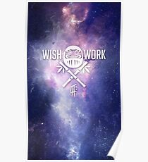Wish and Work Galaxy Poster