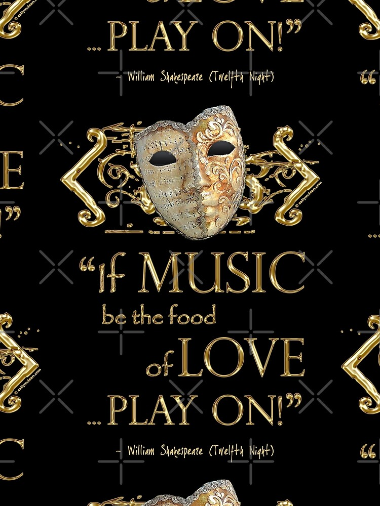 Shakespeare Twelfth Night Love Music Quote by incognitagal