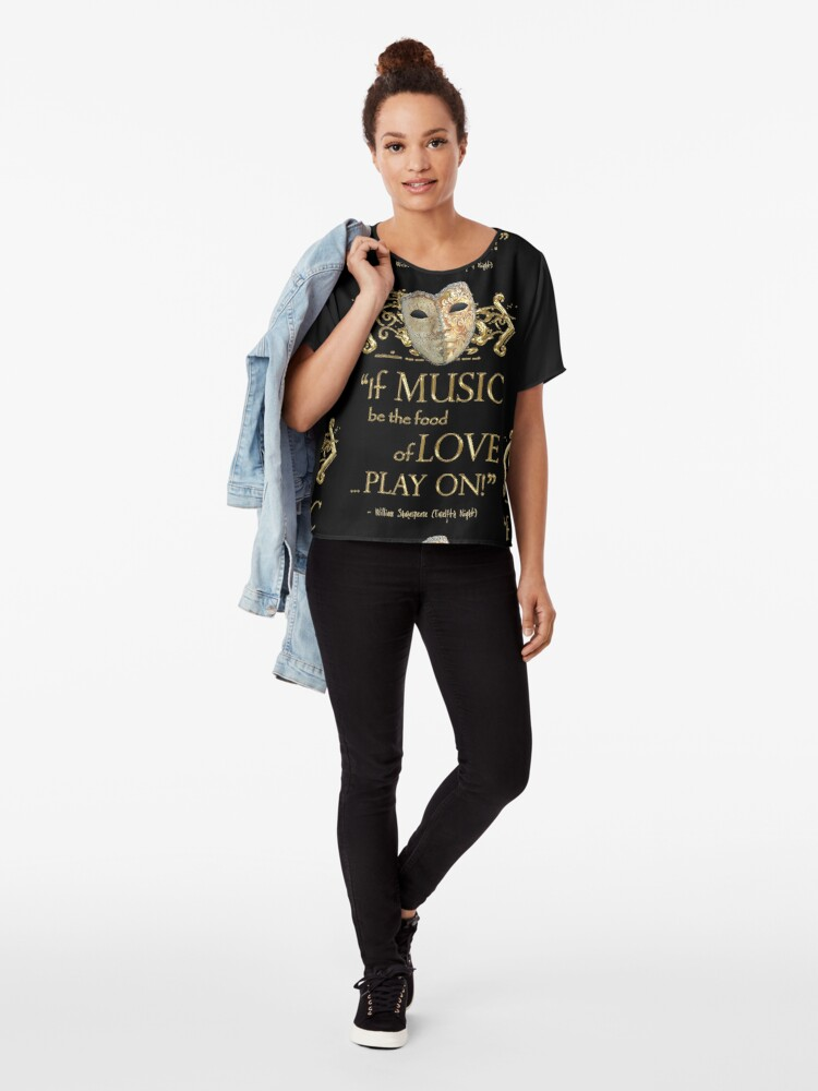 Alternate view of Shakespeare Twelfth Night Love Music Quote Chiffon Top