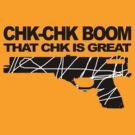 CHK-CHK BOOM by loganhille