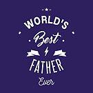 « World's best father ever » par lepetitcalamar