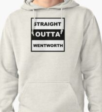 Straight Outta Wentworth Pullover Hoodie