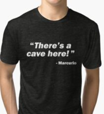 """""""There's a cave here!"""" - Marcurio (Skyrim Inspired) Tri-blend T-Shirt"""