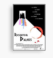 Reservoir-Daleks Canvas Print