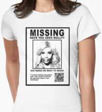 Have You Seen Molly? Women's Fitted T-Shirt