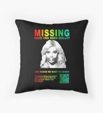 Have You Seen Molly? Throw Pillow