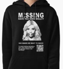 Have You Seen Molly? Pullover Hoodie